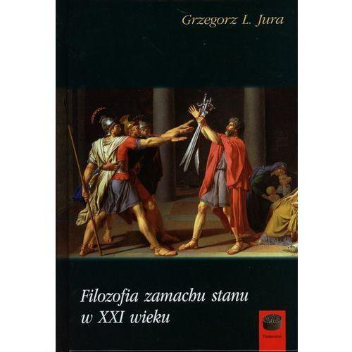 Filozofia, Filozofia zamachu stanu w XXI wieku (opr. twarda)
