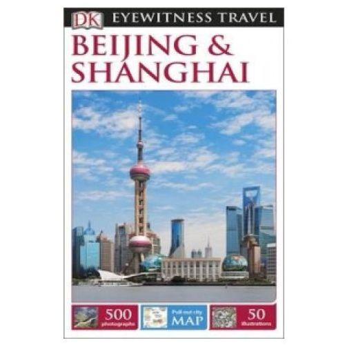 Przewodniki turystyczne, DK Eyewitness Beijing and Shanghai