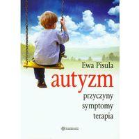 Książki medyczne, Autyzm - Wysyłka od 3,99 - porównuj ceny z wysyłką (opr. miękka)