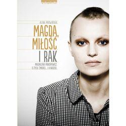 Magda, miłość i rak (opr. twarda)