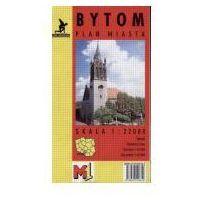 Mapy i atlasy turystyczne, Bytom Plan miasta 1:22000 (opr. miękka)