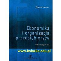 Biblioteka biznesu, Ekonomika i organizacja przedsiębiorstw (opr. miękka)