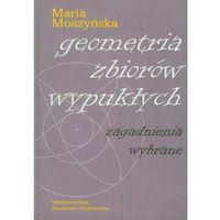 Matematyka, Geometria zbiorów wypukłych (opr. twarda)