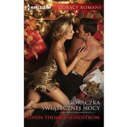 Gorączka świątecznej nocy - Linda Thomas-Sundstrom