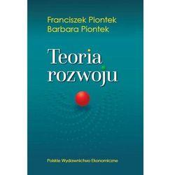 Teoria rozwoju - Piontek Franciszek, Piontek Barbara (opr. miękka)