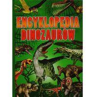 Słowniki, encyklopedie, Encyklopedia dinozaurów + zakładka do książki GRATIS (opr. twarda)