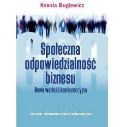 Społeczna odpowiedzialność biznesu - Ksenia Buglewicz (opr. miękka)
