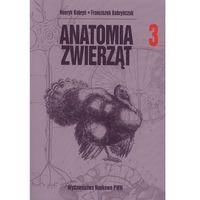Biologia, Anatomia zwierząt. T. 3