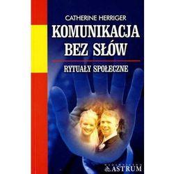 Komunikacja bez słów - Catherine Herriger (opr. miękka)