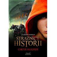 E-booki, Circus Maximus. Strażnicy historii - Damian Dibben