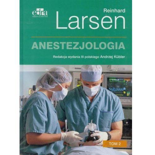 Książki medyczne, Anestezjologia. Larsen. Tom 2 (opr. twarda)