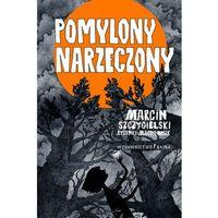 Pozostałe książki, Pomylony narzeczony- bezpłatny odbiór zamówień w Krakowie (płatność gotówką lub kartą).