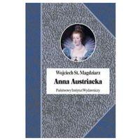 Biografie i wspomnienia, Anna Austriacka (opr. twarda)