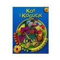Książki dla dzieci, Bajka dla maluszka - kot i kogucik (opr. broszurowa)