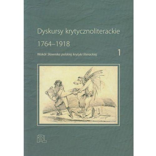 Literaturoznawstwo, Dyskursy krytycznoliterackie 1 (opr. miękka)