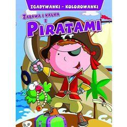 Zabawa i nauka z piratami. Zgadywanki, kolorowanki - Praca zbiorowa