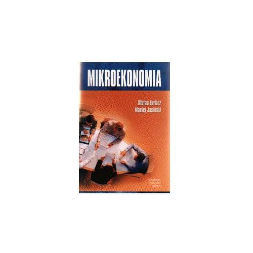Biblioteka biznesu, Mikroekonomia - Stefan Forlicz, Maciej Jasiński