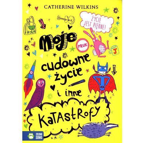 Książki fantasy i science fiction, MOJE CUDOWNE ŻYCIE I INNE KATASTROFY (opr. miękka)