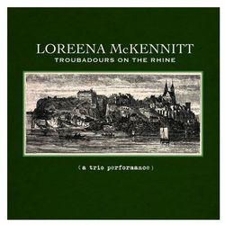 Troubadours On The Rhine (CD) - Loreena McKennitt DARMOWA DOSTAWA KIOSK RUCHU