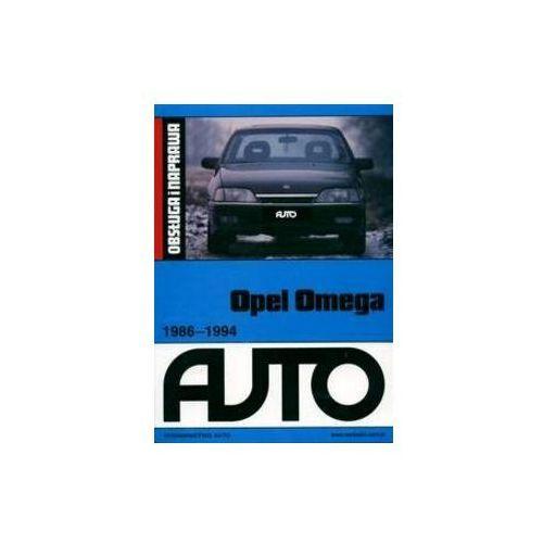 Biblioteka motoryzacji, Opel Omega. Obsługa i naprawa - Auto