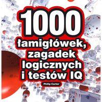 Hobby i poradniki, 1000 łamigłówek, zagadek logicznych i testów IQ (opr. miękka)