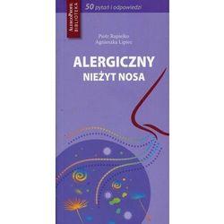 Alergiczny nieżyt nosa. 50 pytań i odpowiedzi (opr. miękka)