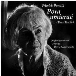 OST - Pora umierać / Włodek Pawlik