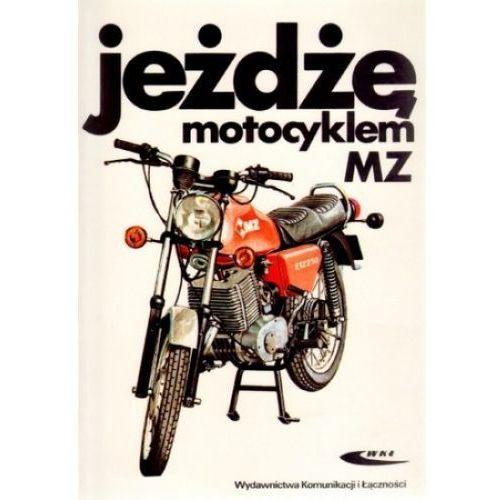 Biblioteka motoryzacji, Jeżdżę motocyklem MZ (opr. broszurowa)