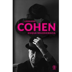 Księga miłosierdzia - Leonard Cohen OD 24,99złKIOSK RUCHU (opr. twarda)