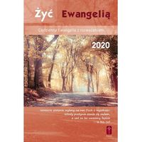 Książki religijne, Żyć Ewangelią - Codzienna Ewangelia z rozważaniami 2020 oprawa zintegrowana (opr. twarda)