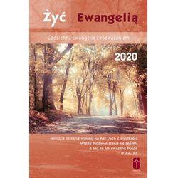 Żyć Ewangelią - Codzienna Ewangelia z rozważaniami 2020 oprawa zintegrowana (opr. twarda)