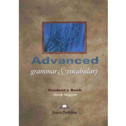 Advanced Grammar & Vocabulary Students book (opr. miękka)