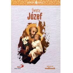 Skuteczni Święci - Święty Józef (opr. broszurowa)