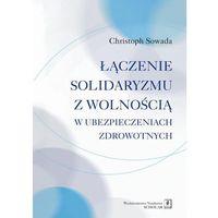 E-booki, Łączenie solidaryzmu z wolnością w ubezpieczeniach społecznych - Christoph Sowada