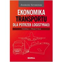 Leksykony techniczne, Ekonomika transportu dla potrzeb logistyka(i) (opr. miękka)