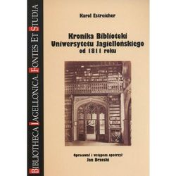 Kronika Biblioteki Uniwersytetu Jagiellońskiego od 1811 roku (opr. miękka)