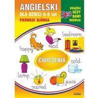 E-booki, Angielski dla dzieci 11. Pierwsze słówka. Ćwiczenia. 6-8 lat - Monika Ostrowska