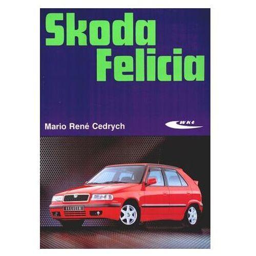Książki o motoryzacji, Skoda Felicia (opr. kartonowa)