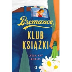 Klub książki. bromance. tom 1 - lyssa kay adams (opr. miękka)