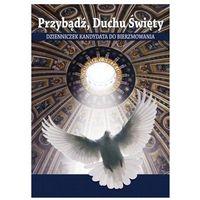 Książki dla dzieci, Przybądź duchu Święty (opr. broszurowa)