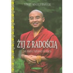 ŻYJ Z RADOŚCIĄ (oprawa miękka ze skrzydełkami) (Książka) (opr. broszurowa)
