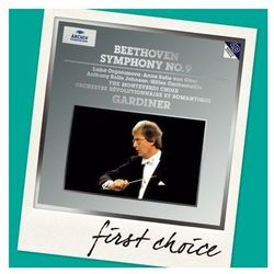 Beethoven: Symphony 9, Choral Fantasy (First Choice)