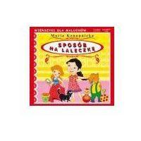 Książki dla dzieci, SPOSÓB NA LALECZKĘ (opr. kartonowa)