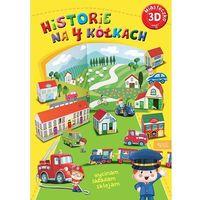 Książki dla dzieci, Miasteczko 3D. Historie na czterech kółkach (opr. broszurowa)