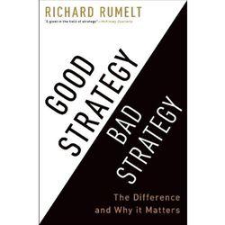 Good Strategy Bad Strategy Rumelt, Richard