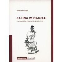 Książki medyczne, Łacina w pigułce (opr. miękka)