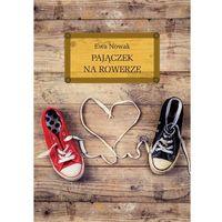 Książki dla młodzieży, Pajączek na rowerze - Ewa Nowak (opr. twarda)