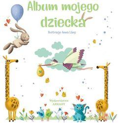Album Mojego Dziecka - Praca zbiorowa (opr. twarda)
