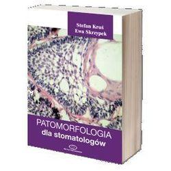 Patomorfologia dla stomatologów