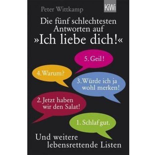 Pozostałe książki, Die fünf schlechtesten Antworten auf 'Ich liebe dich!' Wittkamp, Peter